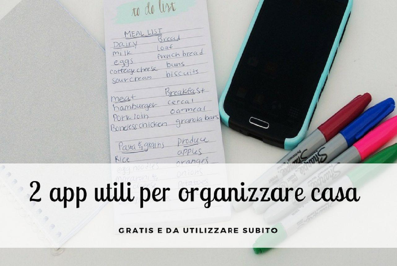 Eccezionale 2 app utili (e gratuite) per organizzare la casa | Green WoMam KM95