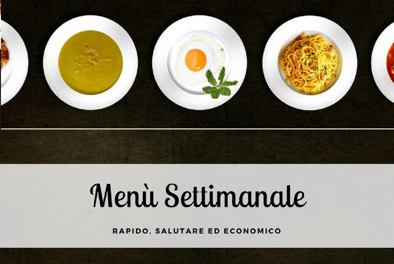 Menu Settimanale Sano Ed Economico perchè programmare un menù settimanale   green womam